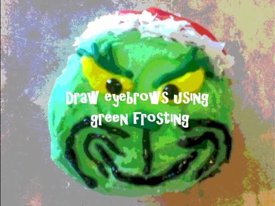 DIY: How to Make Grinch Cupcakes
