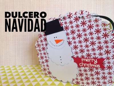 TUTORIAL Dulcero de Navidad.Christmas Favor box