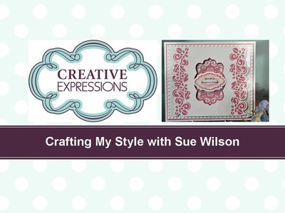 Crafting My Style with Sue Wilson Bordered Aperture for Creative Expressions