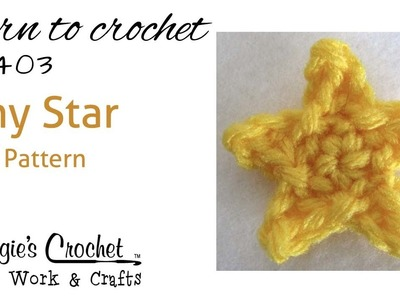 Crochet How to Free Pattern - Tiny Star - Right Handed - FP403