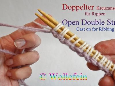 Doppelter Kreuzanschlag für Rippen - Open Double Strand Cast On for Ribbing