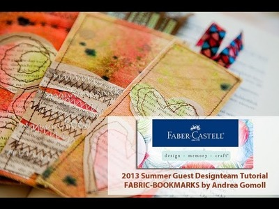 【Faber Castell - Design Memory Craft】 Guest Designteam Project #5 - Fabric Bookmarks