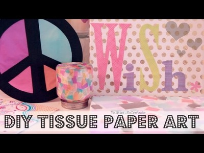 Easy DIY Tissue Paper Art & Room Decor - SoCraftastic
