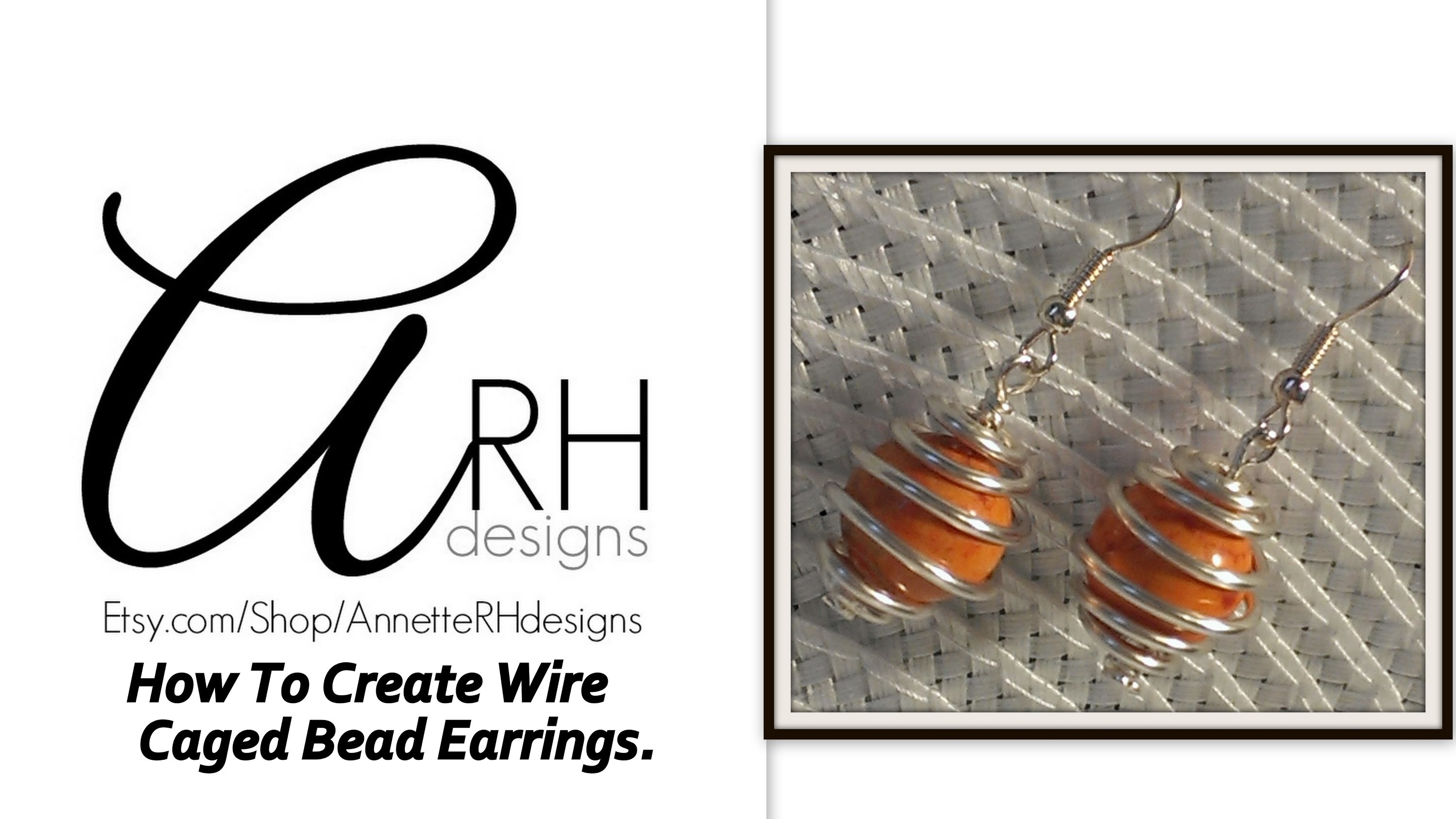 How To Create Wire Caged Bead Earrings.