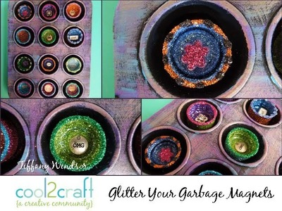 How to Make Glitter Your Garbage Magnets by Tiffany Windsor