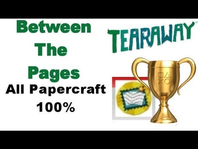 Tearaway PS VITA - 1080P - Between The Pages - ALL Papercraft Locations!