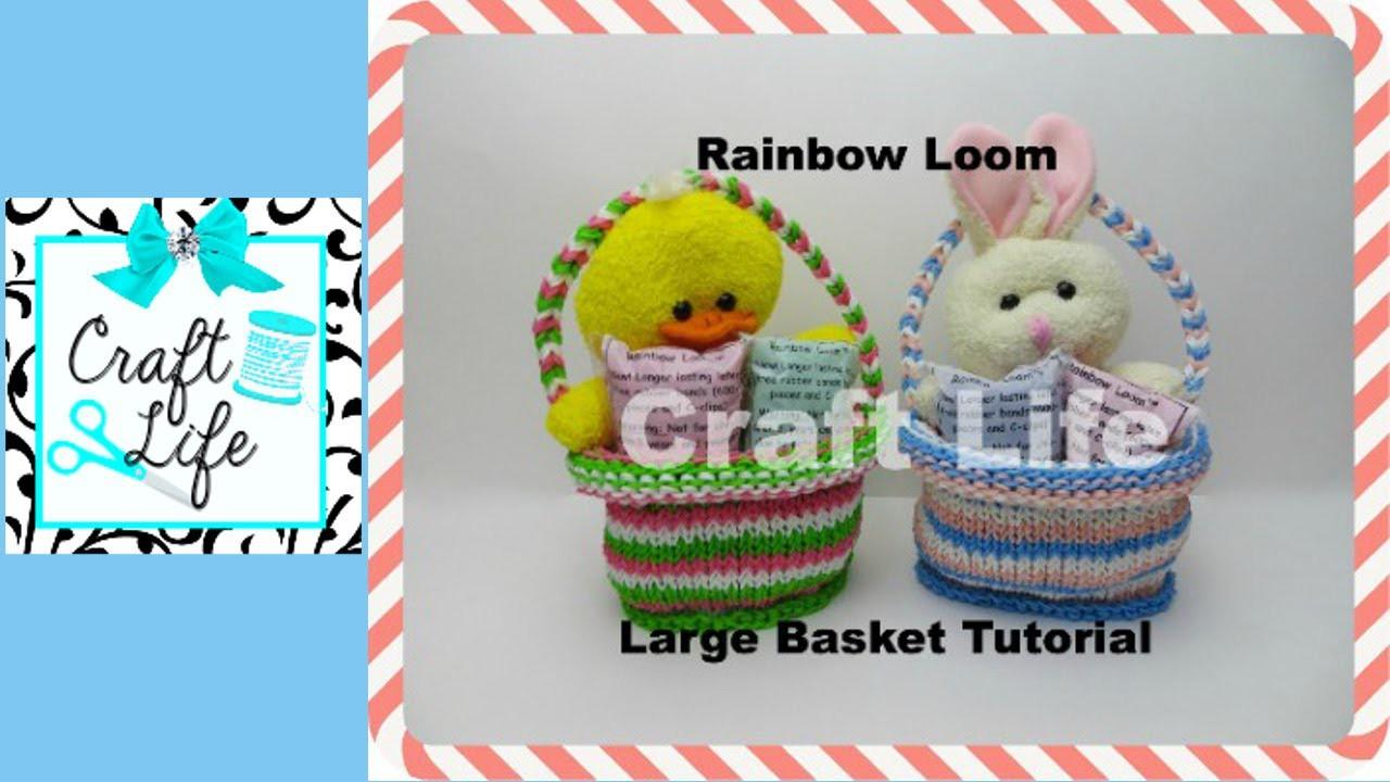 Craft Life Large Rainbow Loom Basket Tutorial