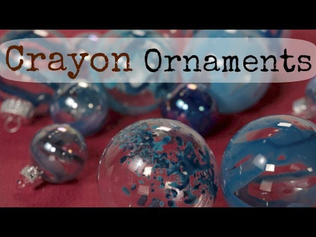 Crayon Melting Ornament - How To - Holiday DIY