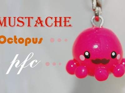 DIY Mustache Octopus Polymer Clay Charm Tutorial