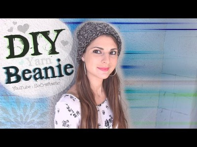 Easy DIY Beanie - Knit a Hat on the Knitting Loom - Yarn How To for Beginners