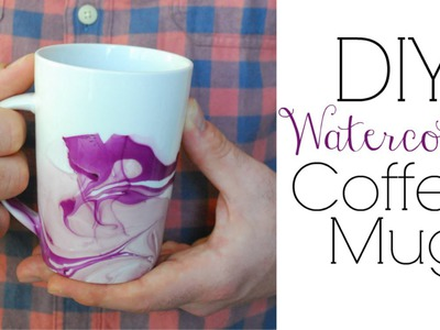 Easy DIY Gifts - Watercolor Coffee Mugs