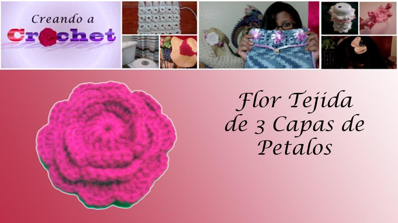 Flor tejida de 3 capas de pétalos - Tutorial de tejido crochet