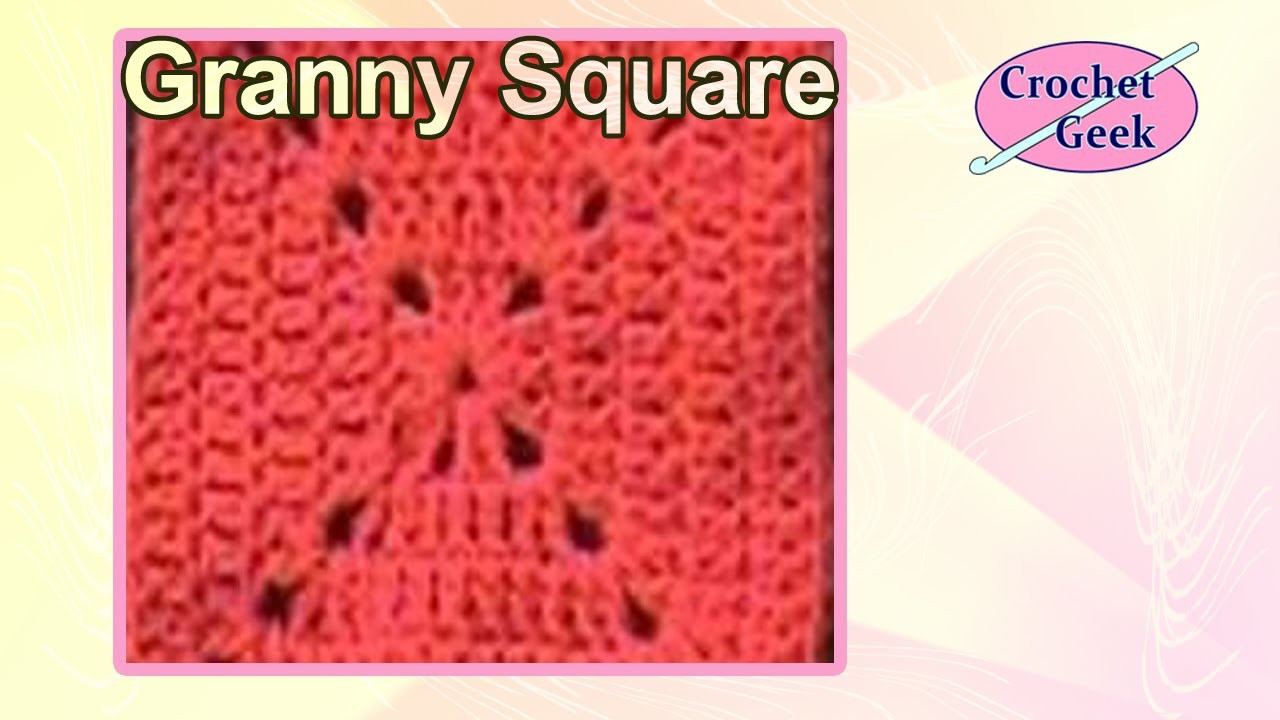 Granny Square Crochet Solid  5 Rounds Crochet Geek