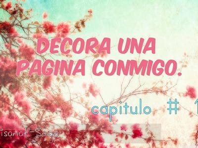 Haz Una Pagina conmigo.Scrapbook.Diy #DecorandoMiMundo- Capitulo 1