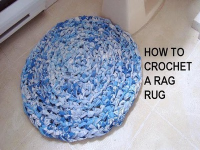 How to CROCHET A RAG RUG, recycle project
