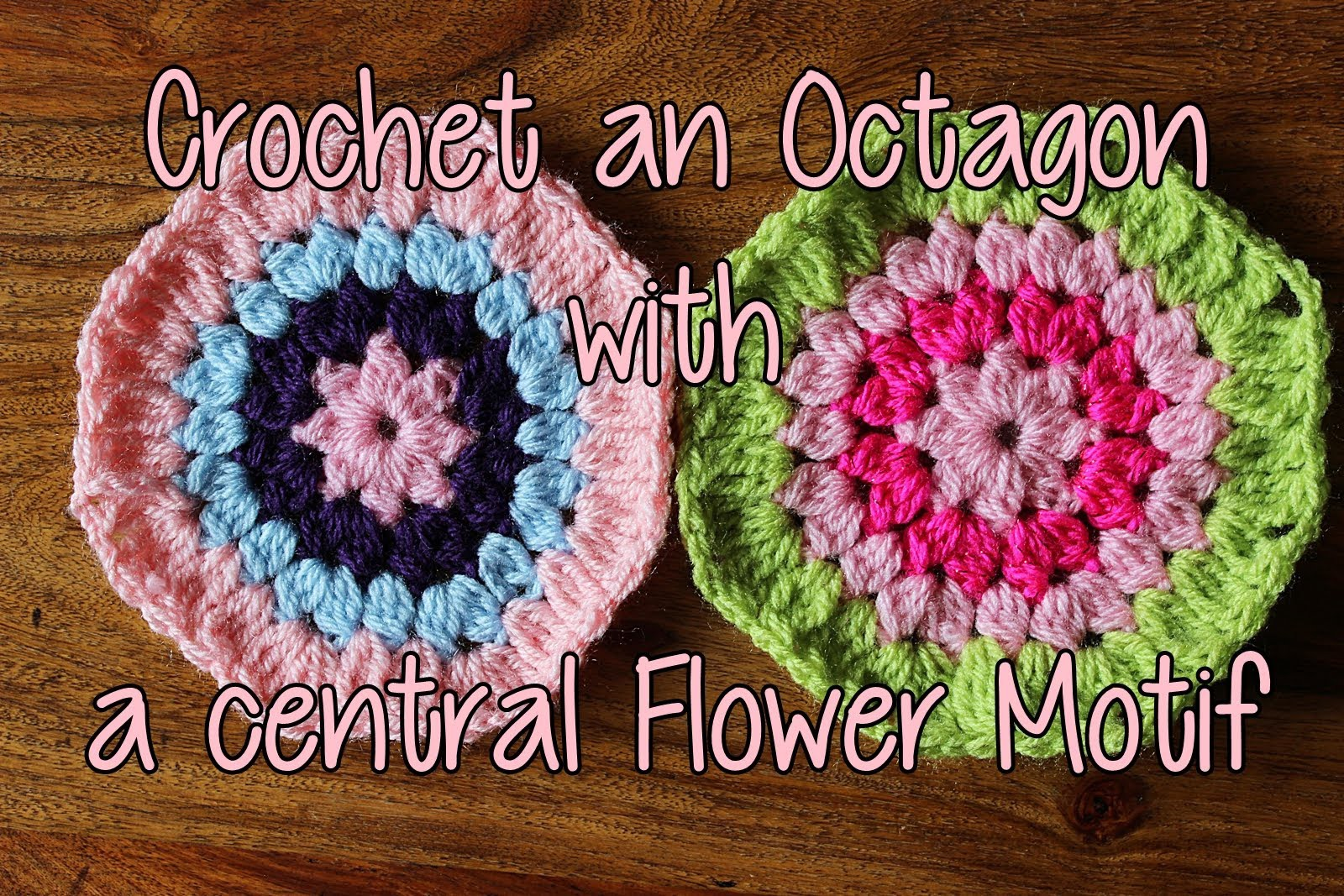 How to crochet an Octagon with a Central Flower