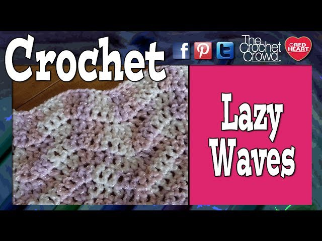How To Crochet Lazy Wave Afghan. Ripple. Chevron