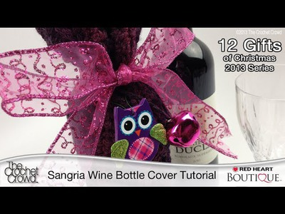 How To Crochet Sangria Wine Bottle Cover