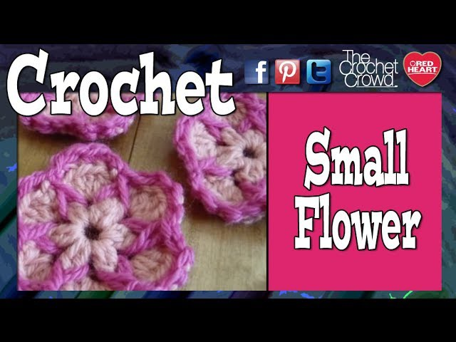 How To Crochet Small Flower - Patons Pattern