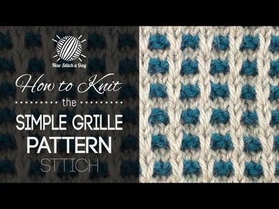 How to Knit the Simple Grille Pattern (NEW)