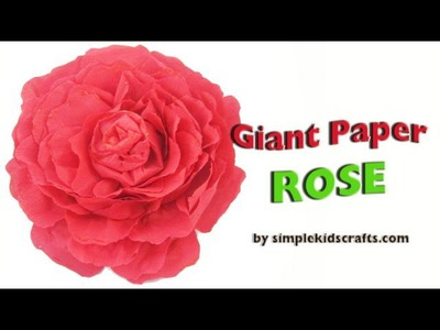 How to make a giant paper rose - EP