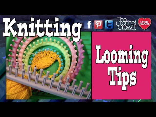 Loom Knitting Basics Knifty Knitter