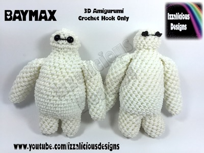 Rainbow Loom Big Hero 6 Baymax Action Figure.Doll.Charm - 3D Amigurumi Crochet Hook Only - Loom-less