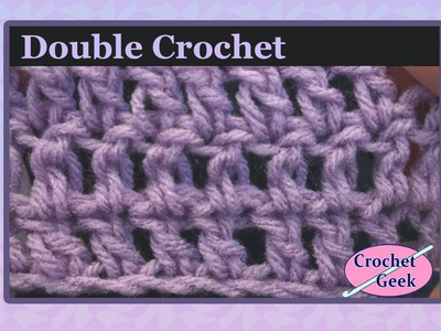 Simple Crochet - How to make the Double Crochet
