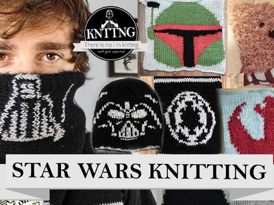 Star Wars knitting - May the 4th be with you!