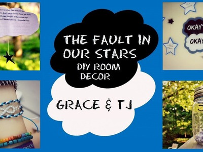 The Fault in Our Stars inspired Room Decor. DIY crafts!|| Grace&TJ