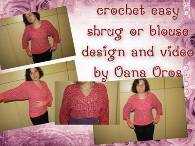 Crochet easy shrug or blouse