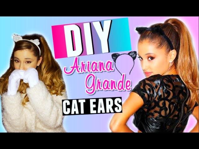 DIY Cat Ears: Ariana Grande Inspired! | Make Your Own Cat Ear Headband 2015