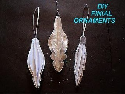 DIY CHRISTMAS ORNAMENTS, paper crafts, FINIAL ORNAMENTS, Christmas decor,