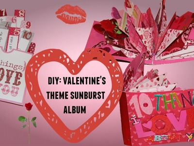 DIY: VALENTINE'S DAY IDEA! HOW TO MAKE A SUNBURST MINI ALBUM