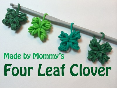 Four Leaf Clover Shamrock Charm Without the Rainbow Loom - St Patrick's Day!