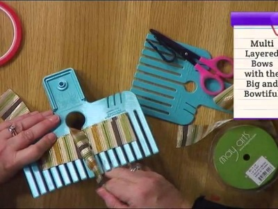 How to use the Bow Maker with Embellishment Attic | Craft Academy