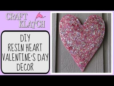 Resin Heart Valentine's Day Decor DIY  Craft Klatch Valentine's Day Series