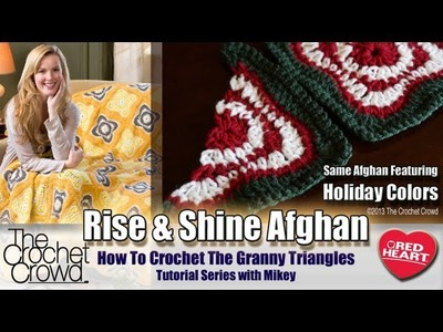 Crochet Rise & Shine Afghan Triangles Tutorial with Mikey from The Crochet Crowd