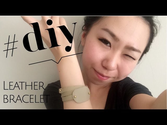 D.I.Y Leather Bracelet Tutorial - How to Make Leather Bracelet (Accessories)