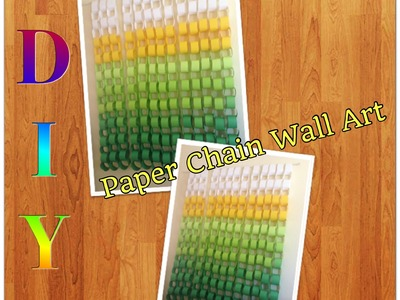 DIY Paper Chain Wall Art
