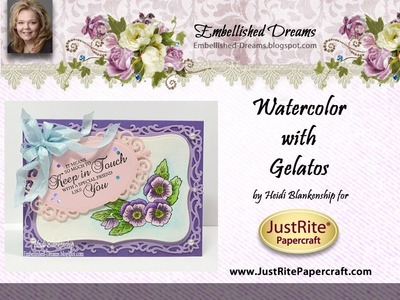 JustRite Papercraft Watercolor Techniques with Gelatos by Heidi Blankenship