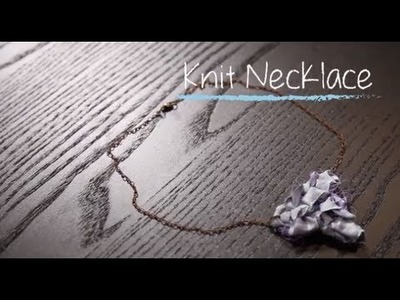 1 Hour Project: Knit Pendant With Stefanie Japel