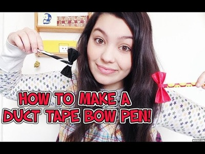 DIY:Duct Tape Bow Pen Tutorial!