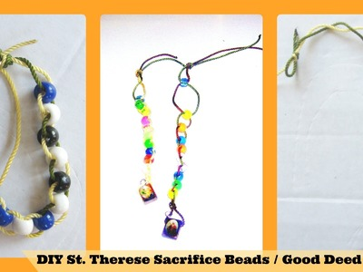 DIY St Therese Sacrifice Beads.Good Deed Beads. How to make Good Deed Beads. Sacrifice Beads