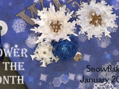 Flower of the Month - DIY Paper Flowers January 2015 Snowflake | An Inkin' Stampede
