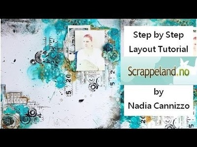 Start To Finish Mixed Media Scrapbooking Layout Tutorial