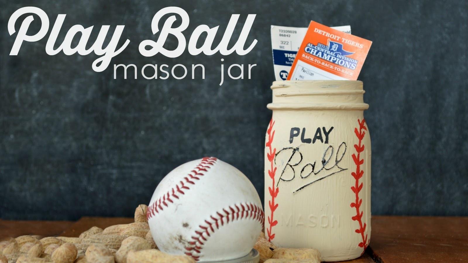 How to Make a Play Ball Mason Jar