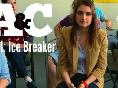 """Arts & Crafts: A Web Series S1E1 """"Ice Breaker"""""""