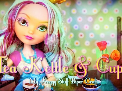 How to Make a Doll Tea Kettle & Cups | plus The Gabby Diaries  - Doll Crafts