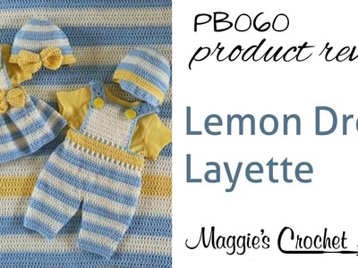 Lemon Drop Layette Crochet Pattern Product Review PB060